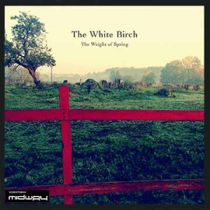 White, Birch, Weight, Of, Spring, Lp, Cd