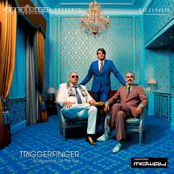 Triggerfinger,  By, Absence, Of, The, Sun, Lp
