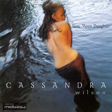 Cassandra Wilson | New Moon Daughter (Lp)